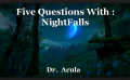Five Questions With : NightFalls