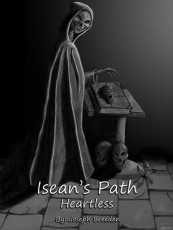 Isean's Path - Vol.1 - Heartless