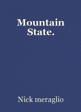 Mountain State.