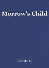 Morrow's Child