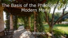 The Basis of the Philosophy of Modern Man