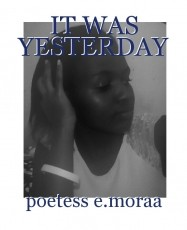 IT WAS YESTERDAY