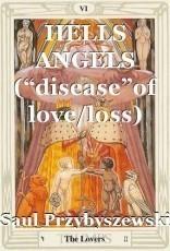 """HELLS ANGELS (""""disease""""of love/loss)"""
