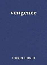 vengence