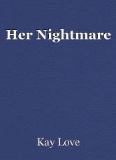 Her Nightmare