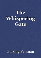 The Whispering Gate