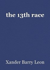 the 13th race