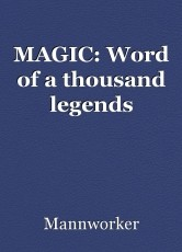 MAGIC: Word of a thousand legends