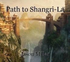 Path to Shangri-La
