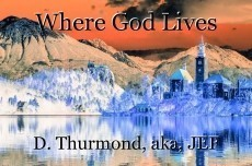 Where God Lives