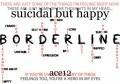 suicidal but happy