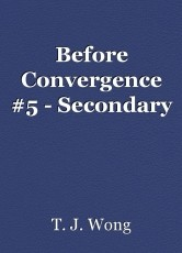 Before Convergence #5 - Secondary