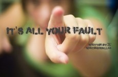 It's All Your Fault