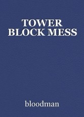 TOWER BLOCK MESS