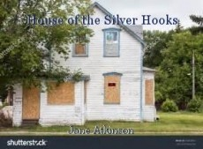 House of the Silver Hooks
