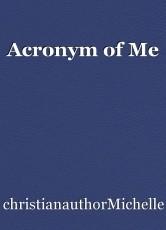 Acronym of Me