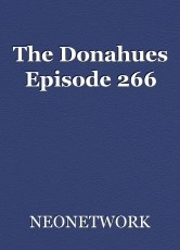 The Donahues Episode 266