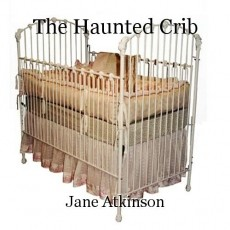 The Haunted Crib