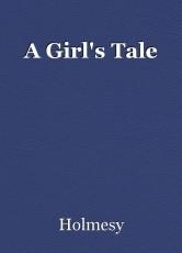 A Girl's Tale