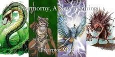 Ilvermorny, A New Begining