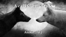A call for The One