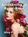 Awakening of Brier-Rose