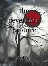 the reverence rapture