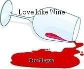 Love Like Wine