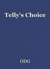 Telly's Choice