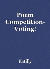 Poem Competition- Voting!
