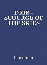 DRIB - SCOURGE OF THE SKIES