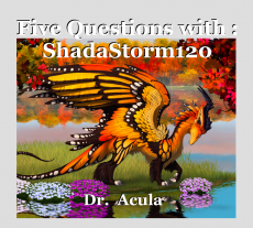 Five Questions with : ShadaStorm120
