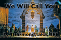 We Will Call You