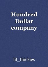 Hundred Dollar company