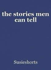 the stories men can tell
