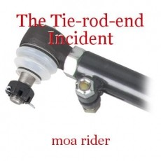 The Tie-rod-end Incident