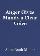 Anger Gives Mandy a Clear Voice