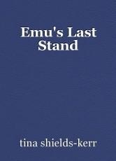 Emu's Last Stand