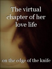 The virtual chapter of her love life