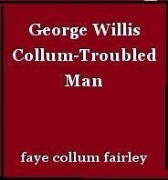 George Willis Collum-Troubled Man