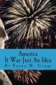 America, It Was Just an Idea