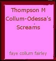 Thompson M Collum-Odessa's Screams