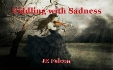 Fiddling with Sadness