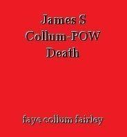 James S Collum-POW Death
