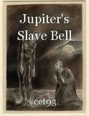 Jupiter's Slave Bell