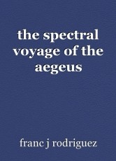 the spectral voyage of the aegeus