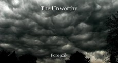 The Unworthy