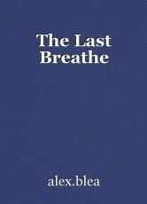 The Last Breathe