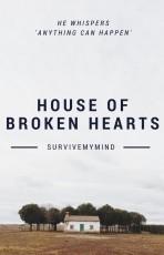House of broken hearts