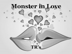 Monster in Love